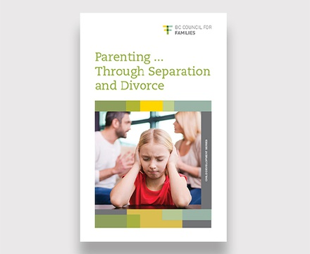 Parenting Through Separation and Divorce
