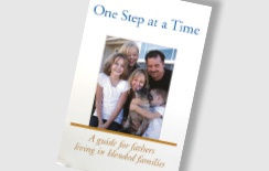 One Step at a Time: A guide for fathers living in blended families