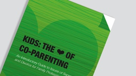 Kids: The ♥ of Co-Parenting Guide for Professionals
