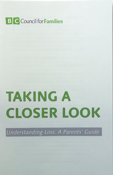 Taking a Closer Look – Understanding Loss: A Parent's Guide