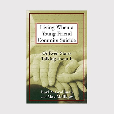 Living When a Young Friend Commits Suicide:Or Even Starts Talking About It